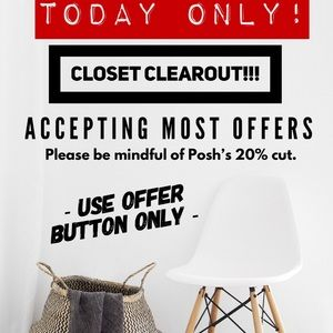 Other - CLOSET CLEAR OUT! ACCEPTING MOST REASONABLE OFFERS
